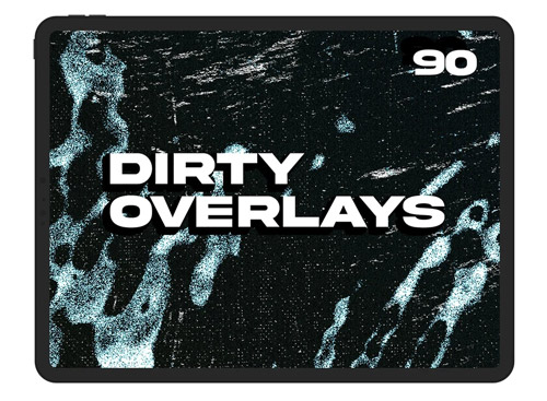 Dirty Overlays.jpg